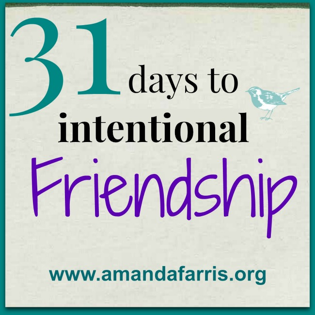 31 days to intentional friendship