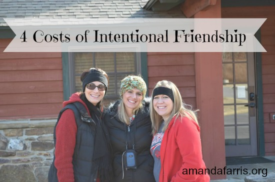Cost of Friendship- 31 Days Intentional Friendship