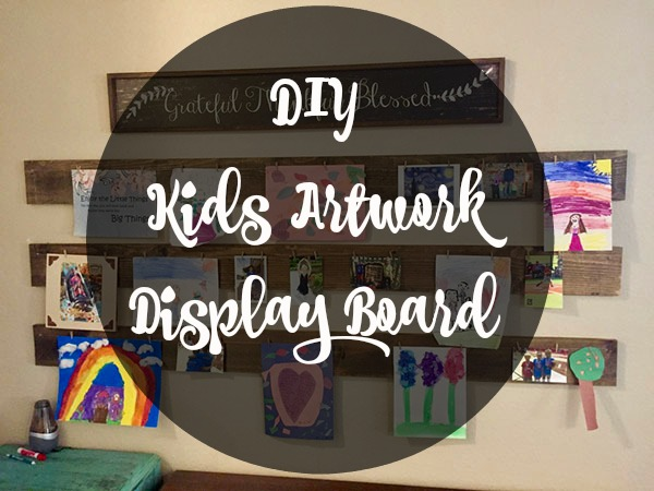 How to make a display board for kid artwork