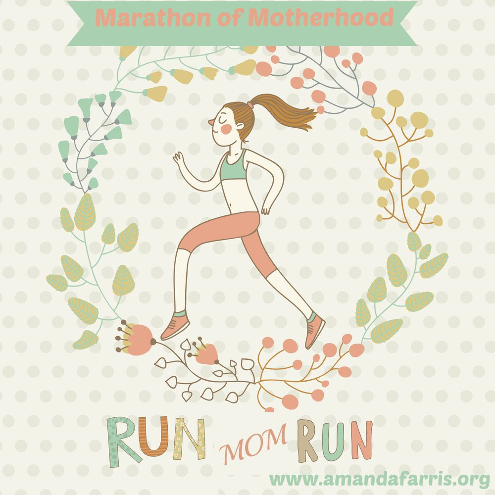 Marathon of Motherhood