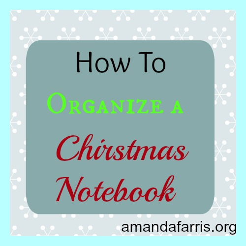 How to organize a Christmas Notebook