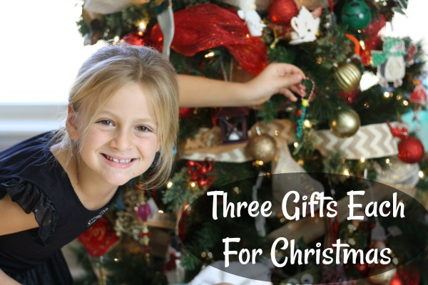 Three gifts each for Christmas